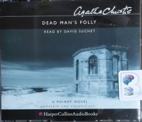 Dead Man's Folly written by Agatha Christie performed by David Suchet on CD (Unabridged)