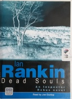 Dead Souls written by Ian Rankin performed by Joe Dunlop on Cassette (Unabridged)