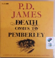 Death Comes to Pemberley written by P.D. James performed by Sheila Mitchell on CD (Unabridged)