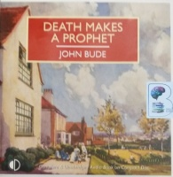 Death Makes a Prophet written by John Bude performed by Gordon Griffin on Audio CD (Unabridged)