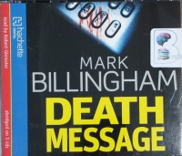 Death Message written by Mark Billingham performed by Robert Glenister on CD (Abridged)