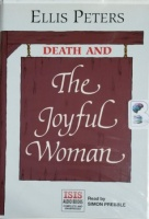 Death and The Joyful Woman written by Ellis Peters performed by Simon Prebble on Cassette (Unabridged)