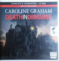 Death in Disguise written by Caroline Graham performed by Hugh Ross on CD (Unabridged)