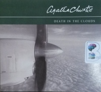 Death in the Clouds written by Agatha Christie performed by David Timson on CD (Abridged)