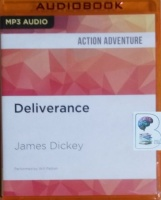 Deliverance written by James Dickey performed by Will Patton on MP3 CD (Unabridged)