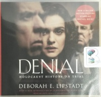 Denial - Holocaust History on Trial written by Deborah E. Lipstadt performed by Kate Udall on CD (Unabridged)