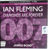 Diamonds are Forever written by Ian Fleming performed by David Rintoul on CD (Unabridged)
