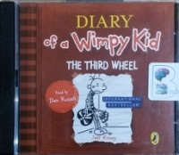 Diary of a Wimpy Kid - The Third Wheel written by Jeff Kinney performed by Dan Russell and  on CD (Unabridged)