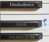 Disobedience written by Jane Hamilton performed by Robert Sean Leonard on CD (Abridged)