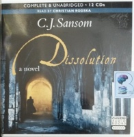 Dissolution written by C.J. Sansom performed by Christian Rodska on CD (Unabridged)