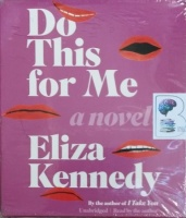Do This For Me written by Eliza Kennedy performed by Eliza Kennedy on CD (Unabridged)