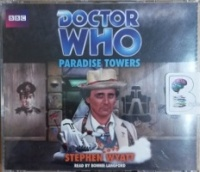 Doctor Who - Paradise Towers written by Stephen Wyatt performed by Bonnie Langford on CD (Unabridged)