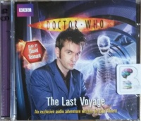 Doctor Who - The Last Voyage written by Dan Abnett performed by David Tennant on CD (Abridged)