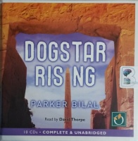 Dogstar Rising - Makana Mystery Book 2 written by Jamal Mahjoub writing as Parker Bilal performed by David Thorpe on CD (Unabridged)
