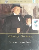 Dombey and Son written by Charles Dickens performed by Ian Hogg, Sylvestra Le Touzel, Samuel West and Lucy Whybrow on Cassette (Abridged)