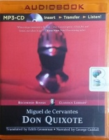 Don Quixote written by Miguel de Cervantes performed by George Guidall on MP3 CD (Unabridged)