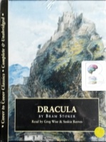Dracula written by Bram Stoker performed by Greg Wise and Saskia Reeves on Cassette (Unabridged)