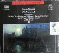 Dracula written by Bran Stoker performed by Brian Cox, Heathcote Williams, Dermot Kerrigan and Full Cast on CD (Abridged)