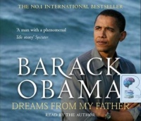Dreams from My Father written by Barack Obama performed by Barack Obama on CD (Abridged)