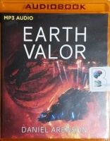 Earth Valor written by Daniel Arenson performed by Jeffrey Kafer on MP3 CD (Unabridged)