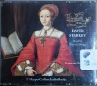 Elizabeth written by David Starkey performed by Patricia Hodge on CD (Abridged)