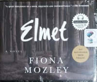 Elmet written by Fiona Mozley performed by Joe Jameson on CD (Unabridged)