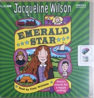 Emerald Star written by Jacqueline Wilson performed by Finty Williams on CD (Unabridged)