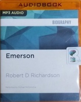 Emerson - The Mind on Fire written by Robert D Richardson performed by Michael McConnohie on MP3 CD (Unabridged)