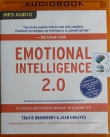 Emotional Intelligence 2.0 written by Travis Bradberry and Jean Greaves performed by Tom Parks on MP3 CD (Unabridged)