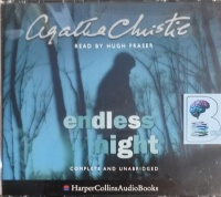 Endless Night written by Agatha Christie performed by Hugh Fraser on CD (Unabridged)