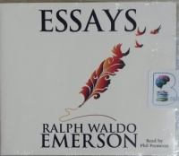 Essays written by Ralph Waldo Emerson performed by Phil Paonessa on MP3 CD (Unabridged)