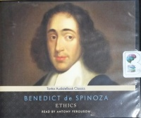 Ethics written by Benedict de Spinoza performed by Anthony Ferguson on CD (Unabridged)