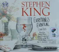 Everything's Eventual - 5 Dark Tales written by Stephen King performed by Judith Ivey, Boyd Gaines, Justin Long and Oliver Platt on CD (Unabridged)