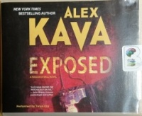 Exposed - A Maggie O'Dell Novel written by Alex Kava performed by Tanya Eby on CD (Unabridged)