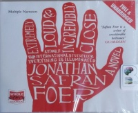 Extremely Loud and Incredibly Close written by Jonathan Safran Foer performed by Barbara Caruso, Richard Ferrone and Jeff Woodman on CD (Unabridged)