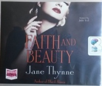 Faith and Beauty written by Jane Thynne performed by Julie Teal on CD (Unabridged)