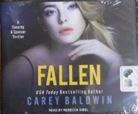 Fallen written by Carey Baldwin performed by Rebecca Gibel on CD (Unabridged)