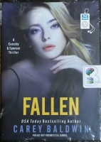Fallen written by Carey Baldwin performed by Rebecca Gibel on MP3 CD (Unabridged)