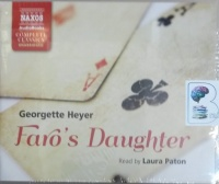 Faro's Daughter written by Georgette Heyer performed by Laura Paton on CD (Unabridged)