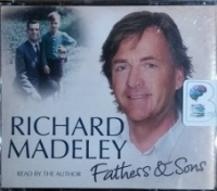 Fathers and Sons written by Richard Madeley performed by Richard Madeley on CD (Abridged)