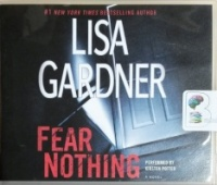 Fear Nothing written by Lisa Gardner performed by Kirsten Potter on CD (Unabridged)