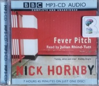 Fever Pitch written by Nick Hornby performed by Julian Rhind-Tutt on MP3 CD (Unabridged)