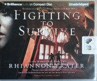 Fighting to Survive - As The World Dies Book 2 written by Rhiannon Frater performed by Cassandra Campbell on CD (Unabridged)
