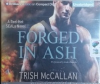 Forged in Ash written by Trish McCallan performed by Luke Daniels on CD (Unabridged)