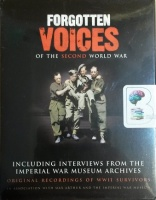 Forgotten Voices of the Second World War written by Max Arthur and Imperial War Museum Archives performed by Timothy West on Cassette (Unabridged)