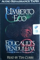 Foucault's Pendulum written by Umberto Eco performed by Tim Curry on Cassette (Abridged)