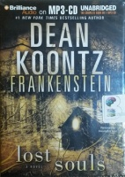 Frankenstein - Lost Souls written by Dean Koontz performed by Chistopher Lane on MP3 CD (Unabridged)