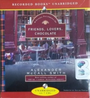 Friends, Lovers, Chocolate written by Alexander McCall Smith performed by Davina Porter on CD (Unabridged)