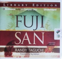 Fuji San written by Randy Taguchi performed by Brian Nishii on CD (Unabridged)