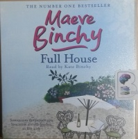 Full House written by Maeve Binchy performed by Kate Binchy on CD (Unabridged)